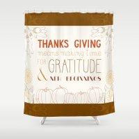 thanksgiving Shower Curtains featuring ThanksGiving by joannaciolek