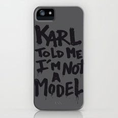 Karl told me... iPhone (5, 5s) Slim Case