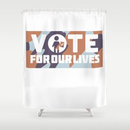 vote for our lives shirt |Steve Kerr Shirt | Support The March For Our Lives T-Shirt Shower Curtain