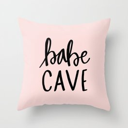 Pink and black babe cave typography Throw Pillow