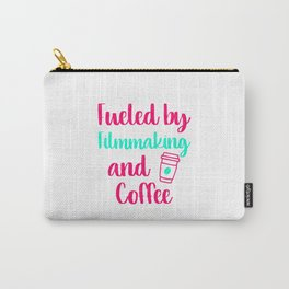Fueled by Filmmaking and Coffee Filmmaker Production Gift Carry-All Pouch