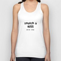snatch Tank Tops featuring Snatch A Kiss Black Text by taiche