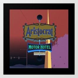 Aristocrat motel Art Print