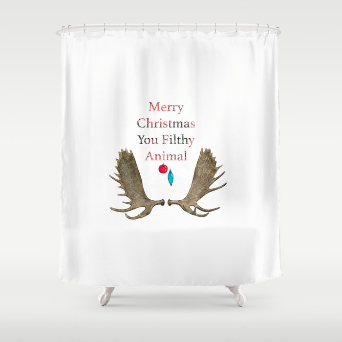 merry christmas you filthy animal shower curtain