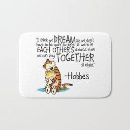 Calvin and Hobbes Dreams Quote Bath Mat