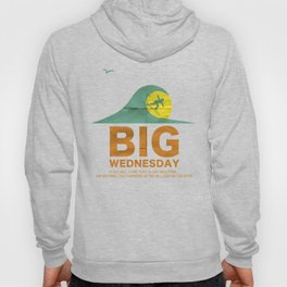 Big Wednesday Hoody