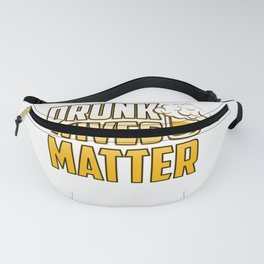 Funny drunk wives matter product - perfect gift Fanny Pack