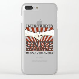Introvert Gift Introverts Unite Separately In Own Homes Clear iPhone Case