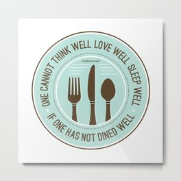Dined Well Metal Print