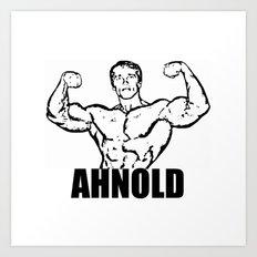 Arnold Schwarzenegger  |  AHNOLD Art Print