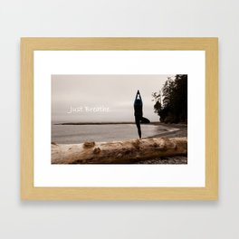 Just Breathe. Framed Art Print