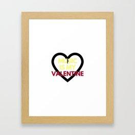 music is my valentine new 2018 14feb love heart Framed Art Print