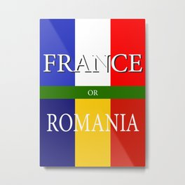 FRANCE or ROMANIA - UEFA Euro 2016 Metal Print