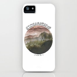 forest watercolour landscape with bible lettering from psalm 95:4 iPhone Case