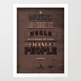 Music Can Change The World Art Print