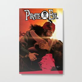 Pirate Eye: Low Morals High Sails Metal Print