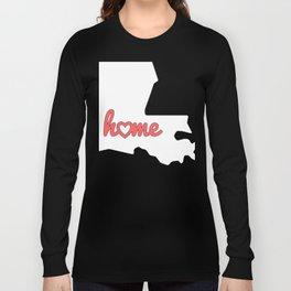 Louisiana Is My Home USA State Pride Long Sleeve T-shirt
