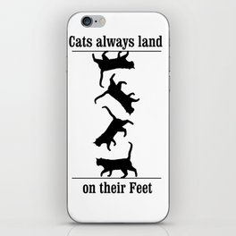 Cats Always Land on their Feet iPhone Skin
