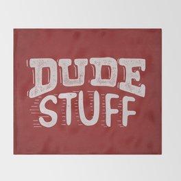 Dude Stuff Throw Blanket