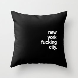 New York Fucking City Throw Pillow