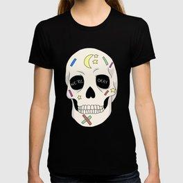We're Ok Skull T-shirt