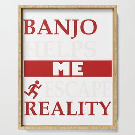 Awesome Banjo's Tshirt Design Escape Reality Serving Tray