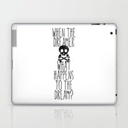The end of dreams Laptop & iPad Skin
