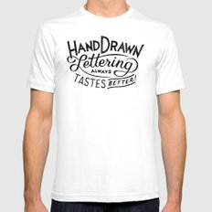 hand drawn lettering ALWAYS tastes better Mens Fitted Tee White SMALL