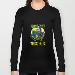 Distressed I Don't Snore I Dream I'm a Tractor Long Sleeve T-shirt