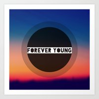 forever young Art Prints featuring Forever Young by Josrick