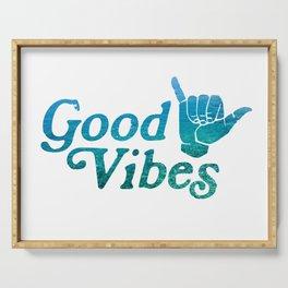 Good Vibes Shaka Serving Tray