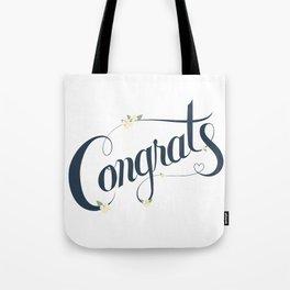 Congrats! Tote Bag