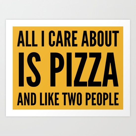 PIZZA & LIKE TWO PEOPLE Art Print