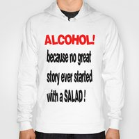 alcohol Hoodies featuring alcohol by Sava Miskovsky