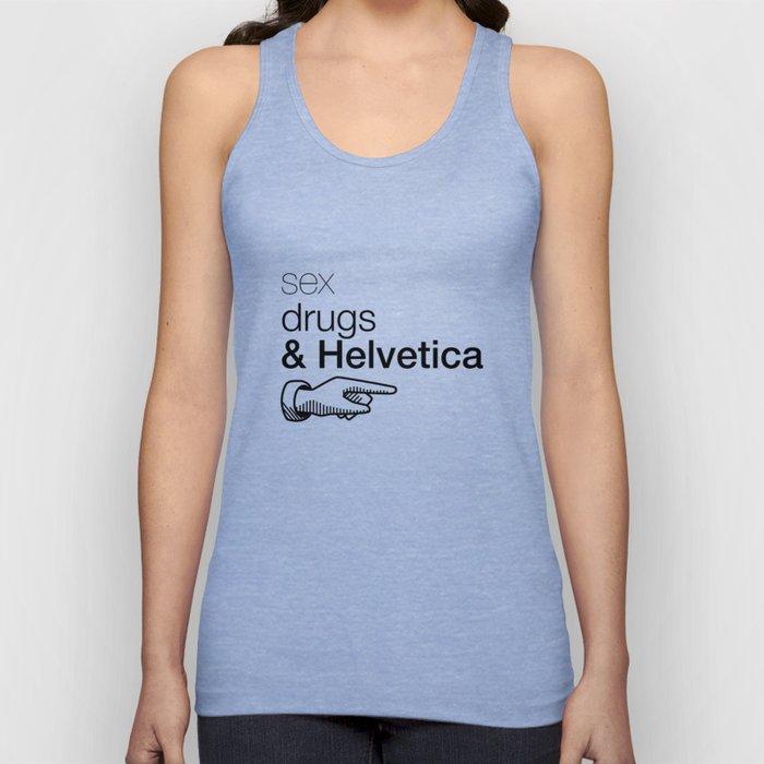 Sex, drug & Helvetica Unisex Tank Top