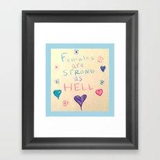 Unbreakable Kimmy Schmidt - STRONG AS HELL Framed Art Print