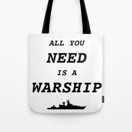 World of Warships - All you need is a Warship Tote Bag