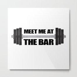 Meet Me At The Bar Metal Print
