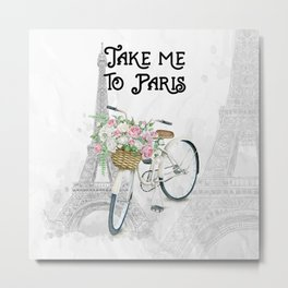 Vintage Bicycle Take Me To Paris Metal Print