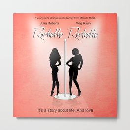 Rochelle Rochelle - Movie Poster - Seinfeld Metal Print