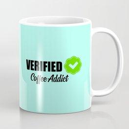 Verified coffee addict funny quote Coffee Mug