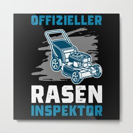 Lawn Inspector, Proud To Mow, Lawn Mower Metal Print