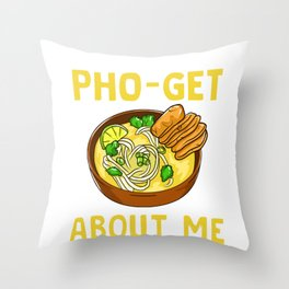 Don't You Pho-Get About Me design | Pun Funny Fun graphic Throw Pillow