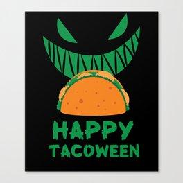 Happy Tacoween Taco Halloween Food print Canvas Print