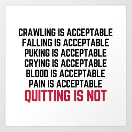 Crawling Is Acceptable Gym Quote Art Print