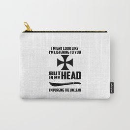 purging the unclean funny quote Carry-All Pouch