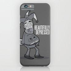 BEAUTIFULLY DEPRESSED Slim Case iPhone 6s