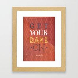 Get your bake on #yummo Framed Art Print