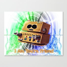 I Am You're Friend Canvas Print