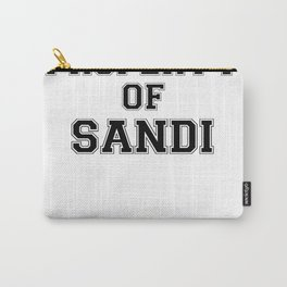 Property of SANDI Carry-All Pouch